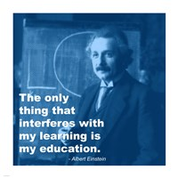 Einstein Education Quote Fine Art Print