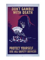 Don't Gamble With Death Fine Art Print