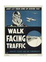Walk Facing Traffic - various sizes