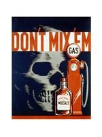 Don't Mix Em' - various sizes - $14.49