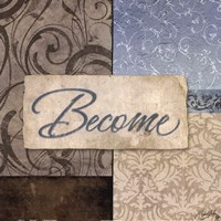"Become by Elizabeth Medley - 12"" x 12"""