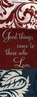 "Good things come to those by Elizabeth Medley - 8"" x 20"" - $9.99"