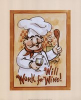 "Will Work for Wine by Jerianne Van Dijk - 8"" x 10"""