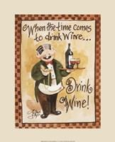 Drink Wine! Fine Art Print