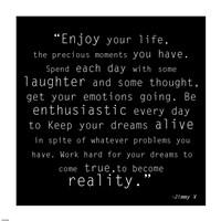 Enjoy Life, Jimmy V Quote Fine Art Print
