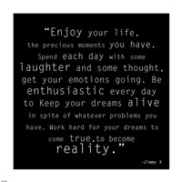Enjoy Life, Jimmy V Quote Fine Art Print