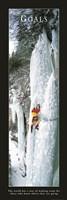 Goals-Ice Climber Fine Art Print