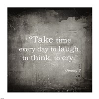 Take Time, Jimmy V Quote Fine Art Print