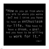 Enthusiasm for Life, Jimmy V Quote - various sizes