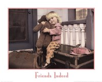 Friends Indeed Fine Art Print