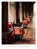 "Cafe Arcade, Venice by John Scanlan - 24"" x 32"""