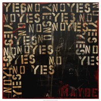 "Yes, No, Maybe by Erin Ashley - 28"" x 28"", FulcrumGallery.com brand"