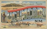 Greetings from Tucumcari - various sizes, FulcrumGallery.com brand