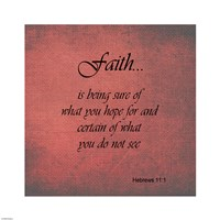 Faith Hebrews 11:1 Framed Print