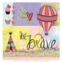 "Be Brave by Blue Penny - 13"" x 13"", FulcrumGallery.com brand"