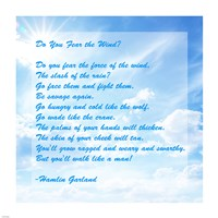 Do You Fear the Wind- Poem by Hamlin Garland - various sizes