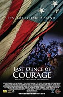 Last Ounce of Courage Wall Poster