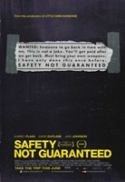 "Safety Not Guaranteed - 11"" x 17"""