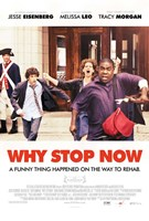 Why Stop Now? Wall Poster