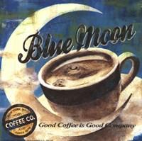 Blue Moon Coffee Fine Art Print