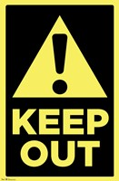 Keep Out Wall Poster