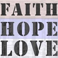 Faith Hope Love by Veruca Salt - various sizes