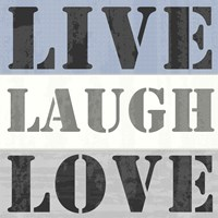 Live Laugh Love Fine Art Print