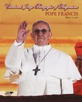Cardinal Jorge Mario Bergoglio, Pope Francis I, March 13, 2013 Fine Art Print