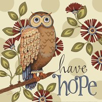 Have Hope Fine Art Print