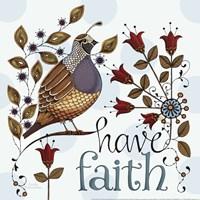"Have Faith by Karla Dornacher - 12"" x 12"", FulcrumGallery.com brand"