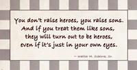You Raise Heroes by Veruca Salt - various sizes