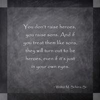 Raising a Hero by Veruca Salt - various sizes
