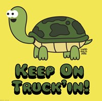 Keep on Truck'in! Fine Art Print