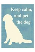 Keep calm and pet the dog Fine Art Print