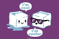 "David & Goliath - I'm Cool - 36"" x 24"""