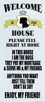 """Welcome to my house by s - 8"""" x 18"""""""