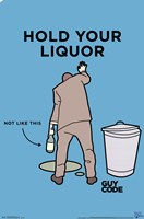 Guy Code - Hold Your Liquor Wall Poster