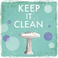 Keep it Clean Fine Art Print