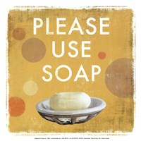 "Please Use Soap-Mini by Drako Fontaine - 13"" x 13"""