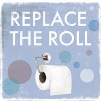 Replace the Roll Framed Print