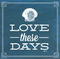 Love these Days Blue Fine Art Print