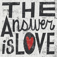 The Answer is Love Grunge Square by Michael Mullan - various sizes, FulcrumGallery.com brand