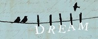Birds on a Wire - Dream by Alain Pelletier - various sizes - $34.99