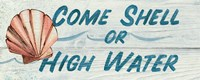 Come Shell or High Water by Avery Tillmon - various sizes - $34.99