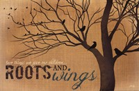 Roots and Wings - quote Fine Art Print