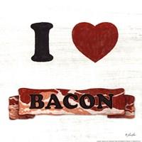 """I Love Bacon by Lauren Rader - 12"""" x 12"""""""
