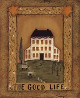 The Good Life Framed Print