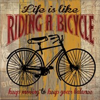 Life is Like Riding a Bicycle Fine Art Print