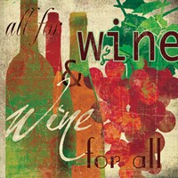 "Wine for All by Carol Robinson - 12"" x 12"""