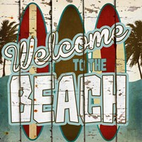 Welcome to the Beach Fine Art Print